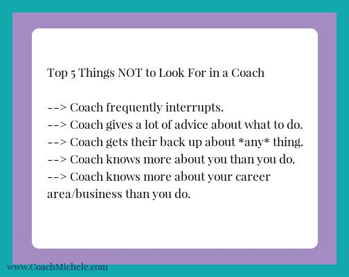 Top 5 Things NOT to Look For in a Coach
