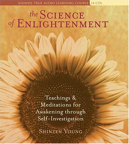 The Science of Enlightenment – Shinzen Young