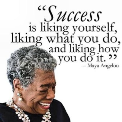 success_strategy_Maya_Angelou